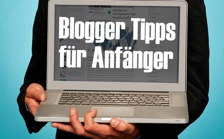 Blogger Tipps für Anfänger