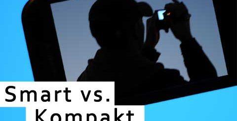 Kameras: Smart-vs.-Kompakt
