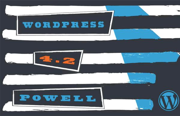 """WordPress 4.2 Update """"Powell"""""""